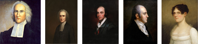 Jonathan Edwards, Aaron Burr Sr., Aaron in 1794, Aaron in 1802, daughter Theodosia