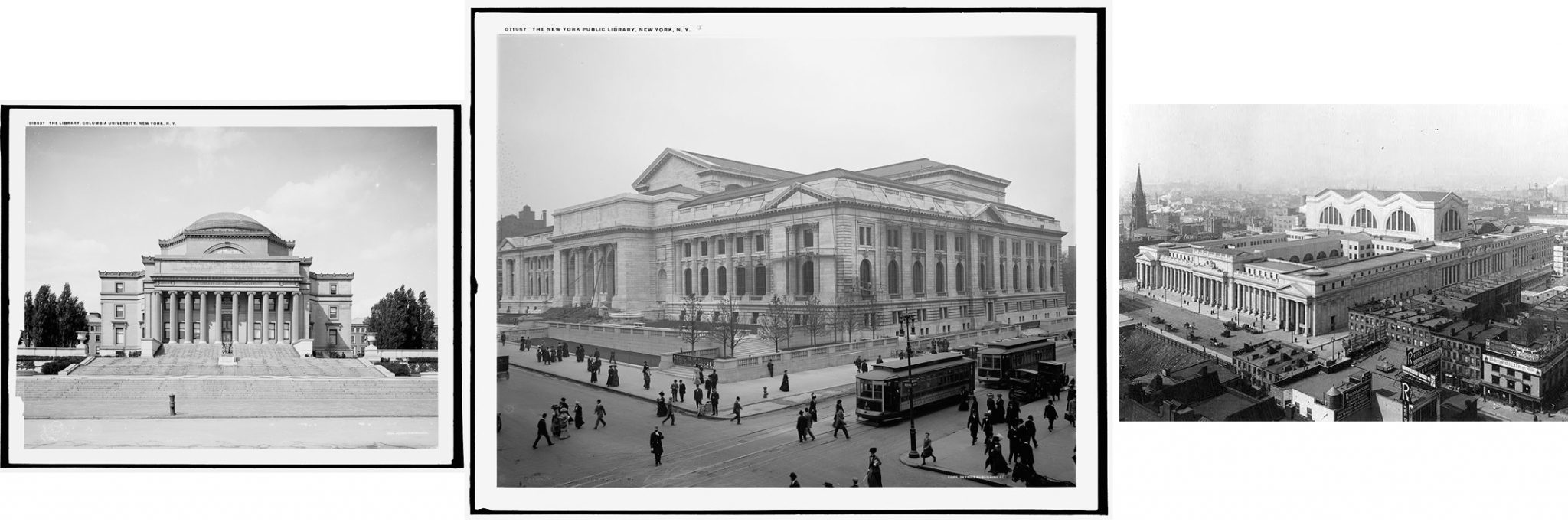 City Beautiful architecture in New York City: Low Library at Columbia University, New York Public Library (Fifth/ 42nd), and Pennsylvania Station.