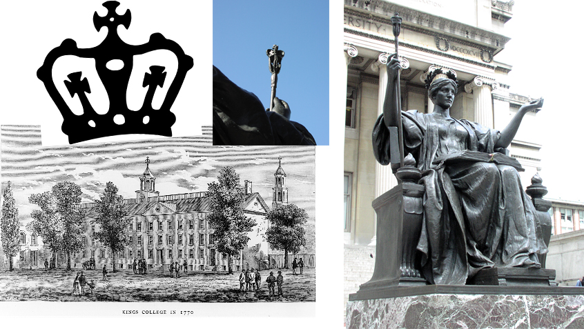 Kings College in 1770; Kings College seal; Alma Mater at Columbia University, with a detail of the scepter in her hand. Photos: Dianne L. Durante