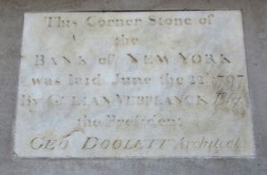 Cornerstone of the 1797 Bank of New York building, on the west end of the present 48 Wall St. Photo copyright (c) 2016 Dianne L. Durante